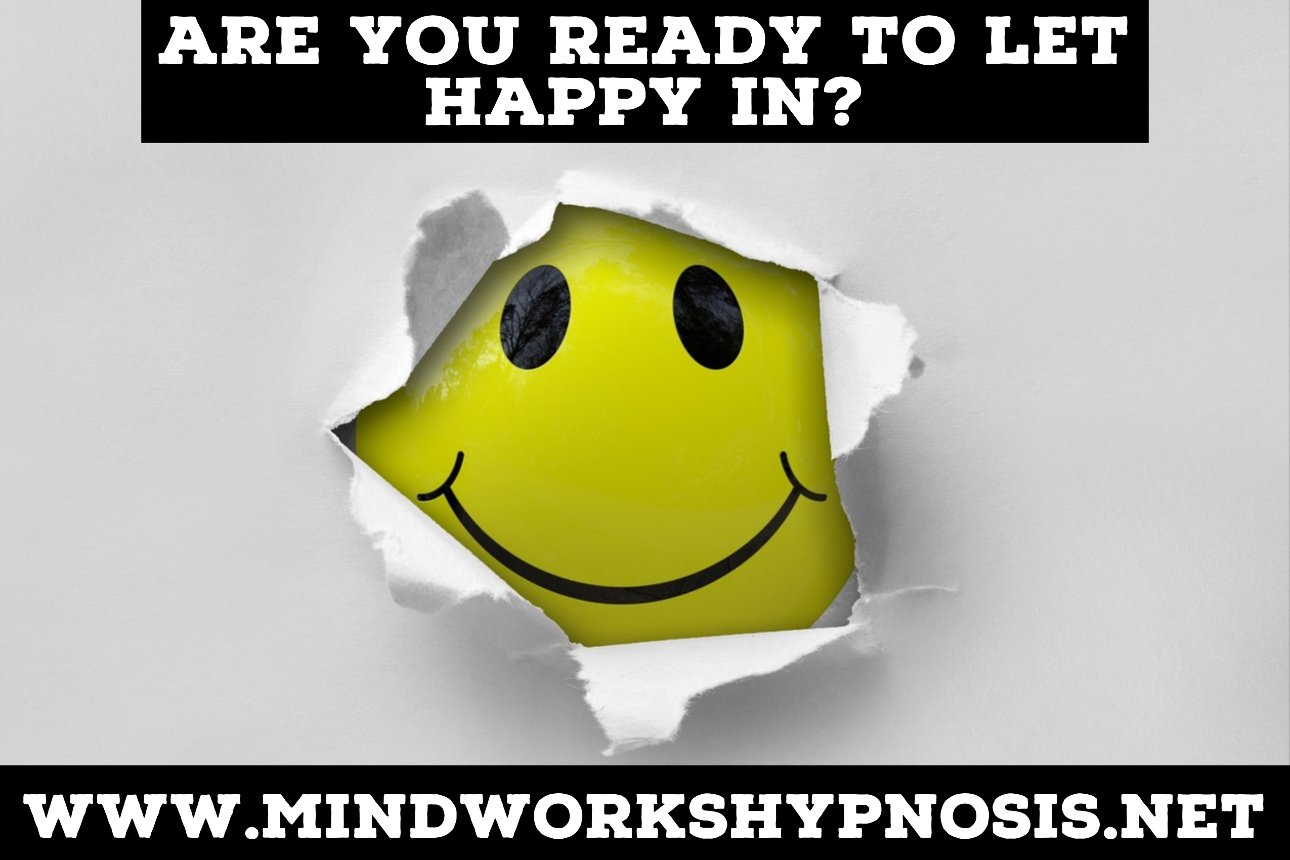 Are you Ready to reconnect to joy and happiness with Mindworks Hypnosis & NLP.