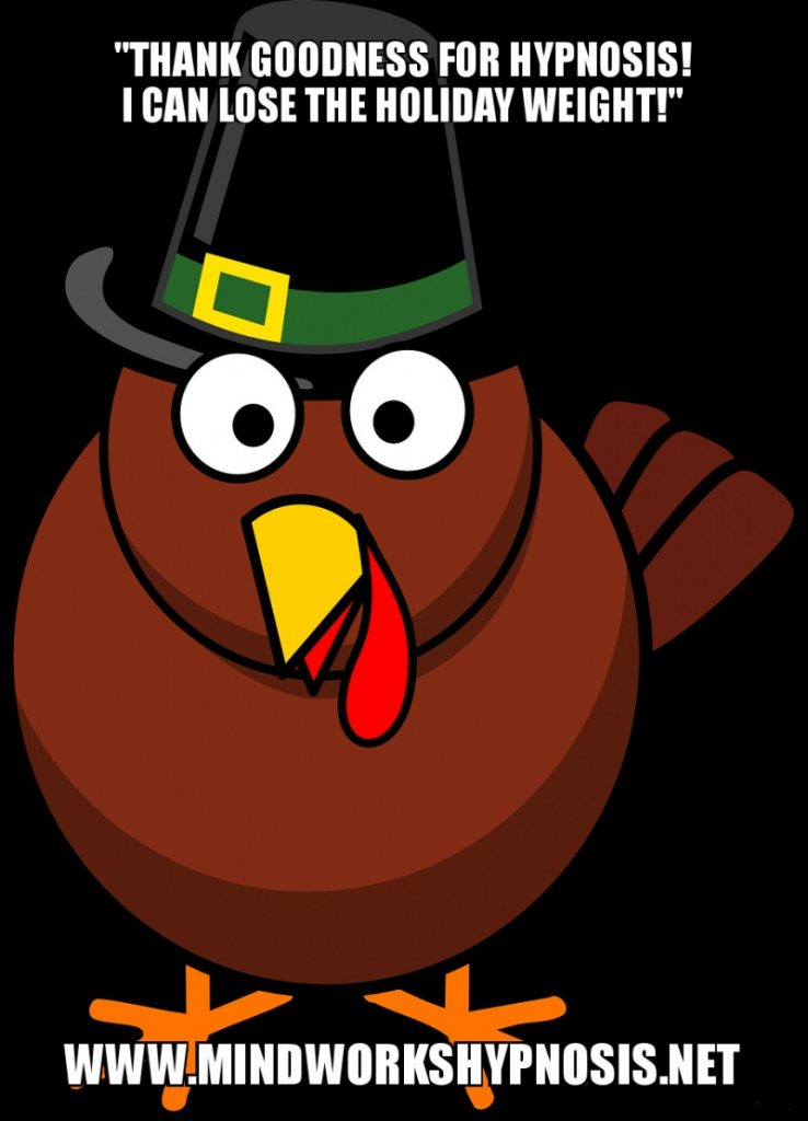Stuff the Turkey, Not Yourself. Hypnosis for weight loss.